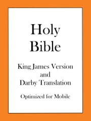 Holy Bible, King James Version and Darby Translation ebook by King James Version,John Nelson Darby