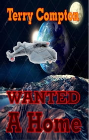 Wanted A Home ebook by Terry Compton