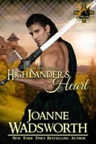 Highlander's Heart ebook by Joanne Wadsworth