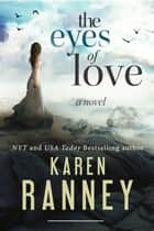 The Eyes of Love ebook by