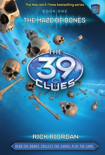 The 39 Clues #1 - The Maze of Bones ebook by Rick Riordan