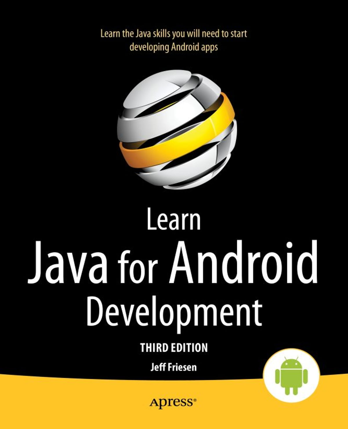 Learn Java for Android Development ebook by Jeff Friesen - Rakuten Kobo