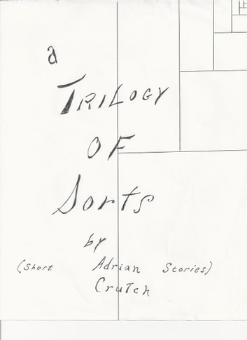 A Trilogy of Sorts - Short Stories ebook by Adrian Crutch