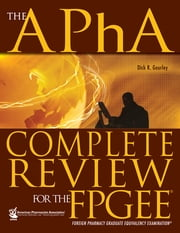 The APhA Complete Review for the FPGEE ebook by Kobo.Web.Store.Products.Fields.ContributorFieldViewModel