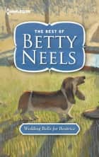 Wedding Bells for Beatrice ebook by Betty Neels