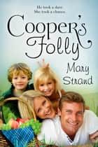 Cooper's Folly ebook by Mary Strand