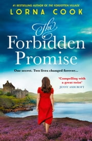 The Forbidden Promise ebook by Lorna Cook