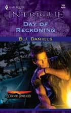 Day of Reckoning ebook by B.J. Daniels