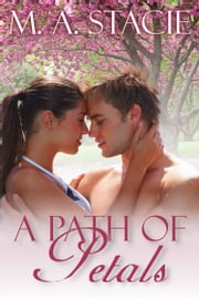 A Path of Petals ebook by M. A. Stacie