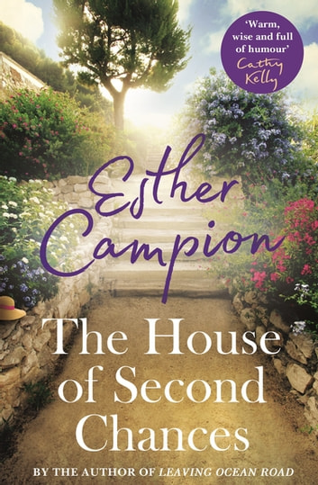 The House of Second Chances ebook by Esther Campion