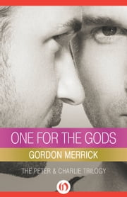 One for the Gods ebook by Gordon Merrick