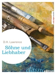 Söhne und Liebhaber eBook by D. H. (David Herbert) Lawrence, Georg Goyert, Adolf Schulte