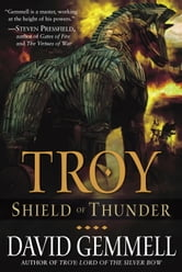 Troy: Shield of Thunder ebook by David Gemmell