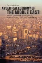A Political Economy of the Middle East ebook by Melani Cammett