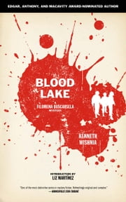 Blood Lake ebook by Kenneth Wishnia,Liz Martínez