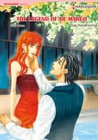 The Legend of De Marco (Harlequin Comics) - Harlequin Comics ebook by Sae Nanahoshi, Abby Green