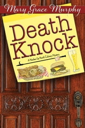 Death Knock - A Noshes Up North Culinary Mystery ebook by Mary Grace Murphy