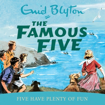 Five Have Plenty Of Fun - Book 14 audiobook by Enid Blyton