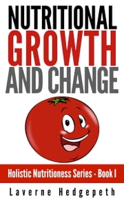 Nutritional Growth and Change ebook by Laverne Hedgepeth