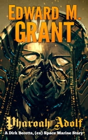 Pharaoh Adolf ebook by Edward M. Grant