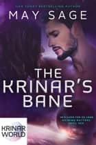 The Krinar's Bane - A Krinar World Novella ekitaplar by May Sage
