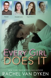 Every Girl Does It ebook by Rachel Van Dyken