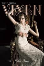 Vixen ebook by Jillian Larkin