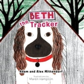 Beth the Tracker ebook by Adam Mittendorf; Alex Mittendorf