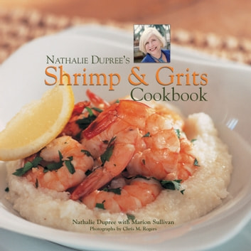 Nathalie Dupree's Shrimp and Grits ebook by Nathalie Dupree