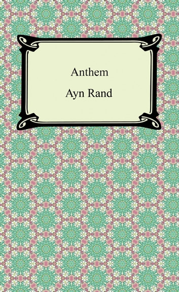 a societal analysis of anthem a book by ayn rand An analysis of anthem by ayn rand this is just a sample to get a unique essay hire writer book: anthem disclaimer: this essay has been submitted by a student this is not an example of the work written by our professional essay writers.