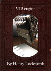 V12 engine ebook by Henry Lockworth,Lucy Mcgreggor,John Hawk