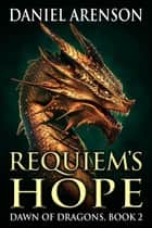 Requiem's Hope ebook by Daniel Arenson