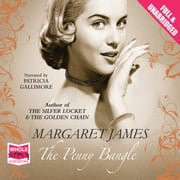 The Penny Bangle audiobook by Margaret James