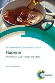 Fluorine: Chemistry, Analysis, Function and Effects ebook by Cury, J A