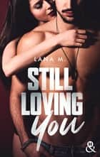 Still Loving You eBook by