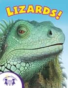 Know-It-Alls! Lizards ebook by Christopher Nicholas, Greg Harris