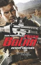 Desert Falcons eBook by Don Pendleton