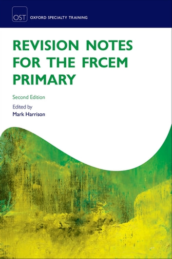 Revision Notes for the FRCEM Primary ebook by