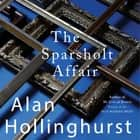 The Sparsholt Affair audiobook by