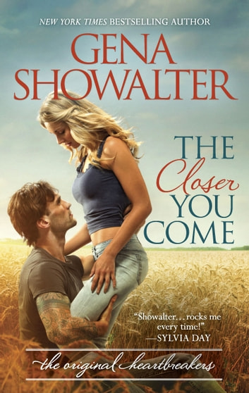 The Closer You Come ebook by Gena Showalter
