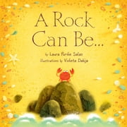 A Rock Can Be . . . ebook by Laura Purdie Salas,Violeta  Dabija
