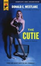 The Cutie ebook by Donald E. Westlake