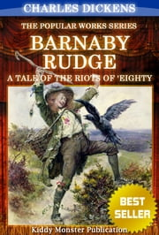 Barnaby Rudge by Charles Dickens - With Original Illustrations, Summary and Free Audio Book Link ebook by Charles Dickens