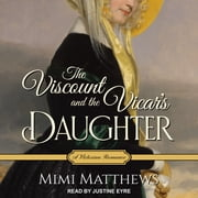 The Viscount and the Vicar's Daughter - A Victorian Romance audiobook by Mimi Matthews