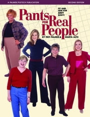 Pants for Real People: Fit and Sew for Any Body ebook by Alto, Marta