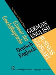 German/English Business Glossary ebook by Paul Hartley,Gertrud Robins