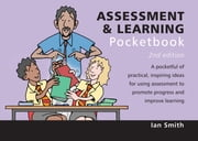 Assessment & Learning Pocketbook - 2nd Edition ebook by Ian Smith