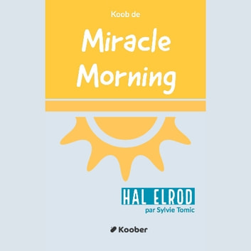 Miracle Morning audiobook by Sylvie Tomic