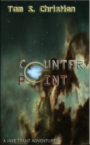 Counterpoint ebook by Tom S. Christian