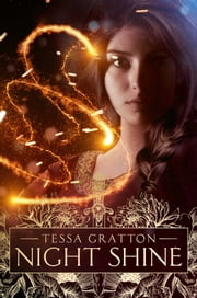 Night Shine ebook by Tessa Gratton